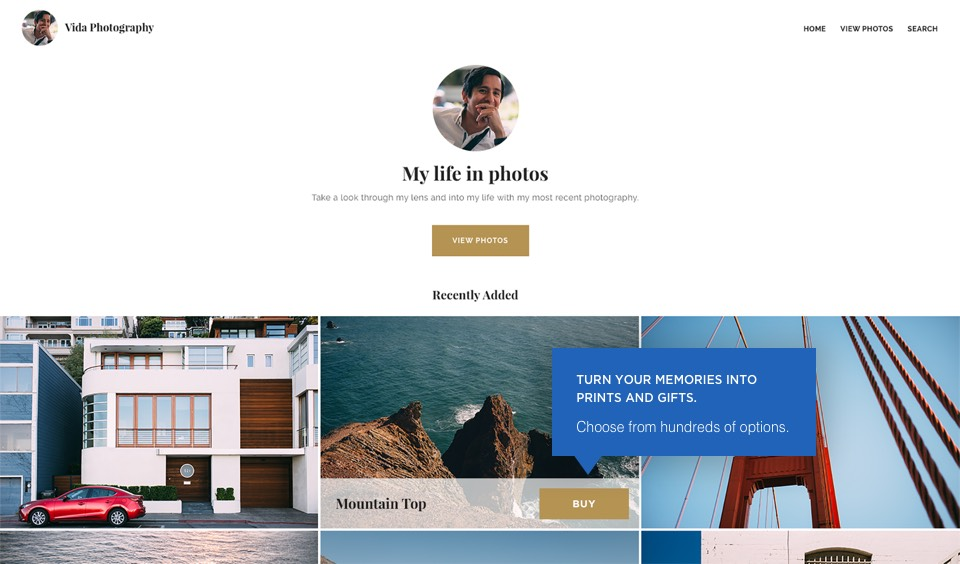 Buy button: Turn your memories into prints and gifts. Choose from hundreds of options.